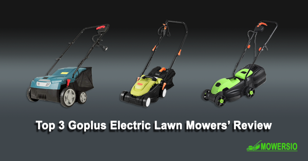 Top 3 Goplus Electric Lawn Mowers' Review