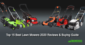 Top 15 Best Lawn Mowers 2020 Reviews & Buying Guide