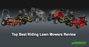 Top Best Riding Lawn Mowers 2020 Reviews